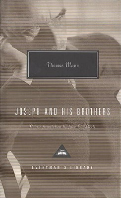 Joseph and His Brothers By Mann, Thomas/ Woods, John E.