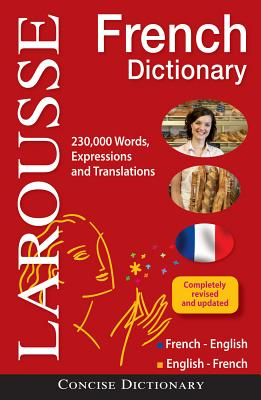Larousse Concise French-English/English-French Dictionary By Larousse (COR)
